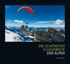 Die schönsten Fluggebiete der Alpen