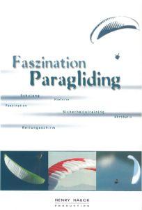 Faszination Paragliding