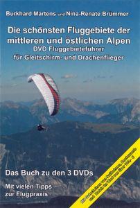 Die schönsten Fluggebiete der mittleren und östlichen Alpen