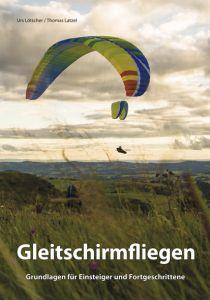 Gleitschirmfliegen – Lehrbuch